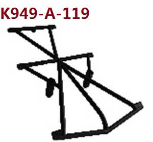Wltoys 10428-A RC Car spare parts Roof rack K949-A-119