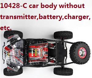 Wltoys 10428-C RC Car body without transmitter,battery,charger,etc.