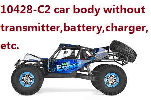 Wltoys 10428-C2 RC Car body without transmitter,battery,charger,etc.