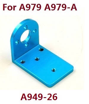 Wltoys A979 A979-A A979-B RC Car spare parts motor seat A949-26 (For A979 A979-A)