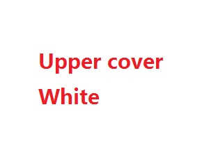 Wltoys A999 RC Car spare parts upper cover (White)