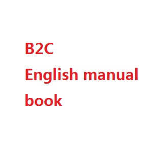 MJX Bugs 2 B2C B2W RC quadcopter spare parts English manual book (B2C)