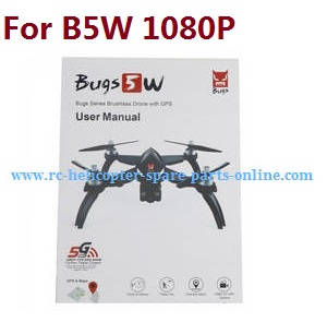 MJX Bugs 5W B5W RC Quadcopter spare parts English manual book
