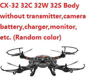 Cheerson cx-32 cx-32c cx-32s cx-32w body without transmitter,battery,charger,camera,monitor,etc. (Random color)