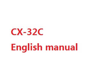 Cheerson cx-32 cx-32c cx-32s cx-32w cx32 quadcopter spare parts English manual book (CX-32C)