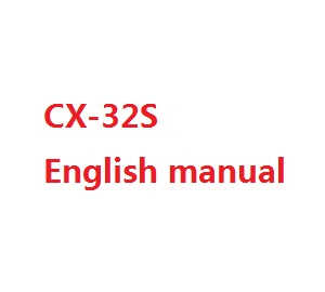 Cheerson cx-32 cx-32c cx-32s cx-32w cx32 quadcopter spare parts English manual book (CX-32S)