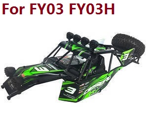 Feiyue FY01 FY02 FY03 FY03H FY04 FY05 RC truck car spare parts upper cover car shell frame assembly for FY03 FY03H (Green)