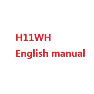 JJRC H11 H11C H11D H11WH RC quadcopter spare parts English manual book (H11WH)