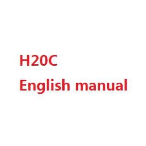 JJRC H20C H20W quadcopter spare parts English manual book (H20C)