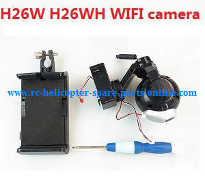 JJRC H26 H26C H26W H26D H26WH quadcopter spare parts WIFI camera set and mobile phone holder