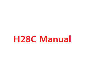 JJRC H28 H28C H28W H28WH quadcopter spare parts English manual book (H28C)
