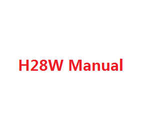 JJRC H28 H28C H28W H28WH quadcopter spare parts English manual book (H28W)