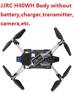JJRC H40WH Body without camera,battery,charger,transmitte,etc.