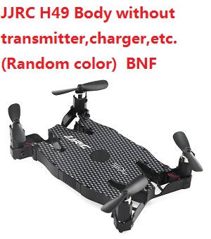 JJRC H49WH H49 Body without transmitter,charger,etc. (Random color) BNF