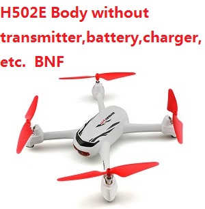 Hubsan H502E Body without transmitter, battery, charger,etc. BNF