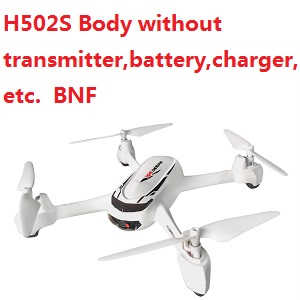 Hubsan H502S Body without transmitter,battery,charger,etc. BNF