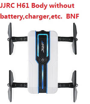JJRC H61 Body without battery,charger,etc. BNF