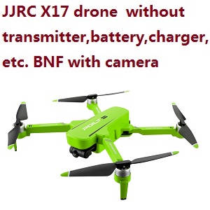 JJRC X17 G105 Pro drone body without transmitter,battery,charger,etc. BNF with camera Green