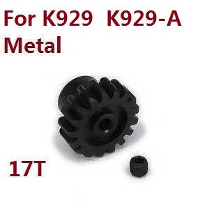 Wltoys K929 K929-A K929-B RC Car spare parts motor gear (Metal) for K929 K929-A