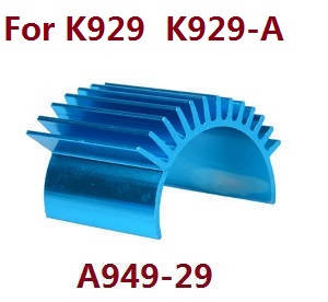 Wltoys K929 K929-A K929-B RC Car spare parts heat sink A949-29 (For K929 K929-A)
