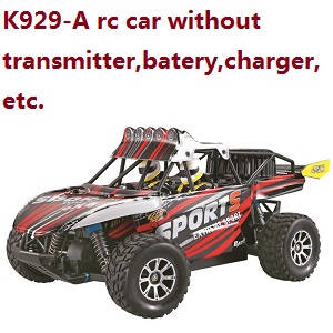 Wltoys K929-A RC car without transmitter,battery,charger,etc.
