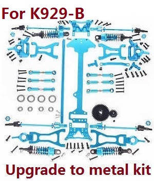 Wltoys K929 K929-A K929-B RC Car spare parts upgrade to metal kit (For K929-B)