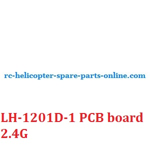LH-1201D-1 RC helicopter spare parts PCB BOARD (LH-1201D-1 2.4G)