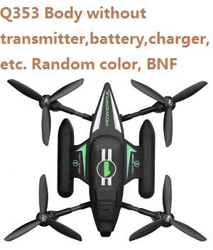 Wltoys WL Q353 Body without transmitter,battery,charger,etc. Random color, BNF