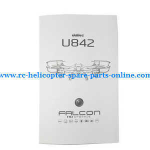 UDI RC U842 U842-1 U842 WIFI U818S U818SW quadcopter spare parts English manual instruction book