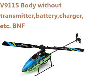Wltoys WL V911S Body without transmitter,battery,charger,etc. BNF