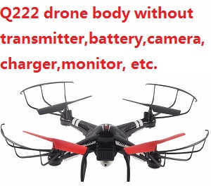 Wltoys WL Q222 quadcopter body without transmitter,battery,charger,camera,monitor,etc.