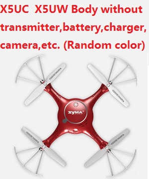 Syma x5u x5uw x5uc quadcopter body without transmitter,battery,charger,camera,etc.(Random color)