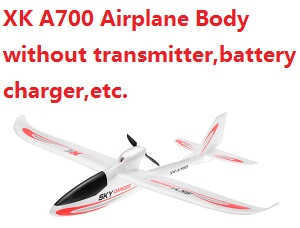XK A700 Airplanes Body without transmitter,battery,charger,etc.