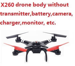 XK X260 quadcopter body without transmitter,battery,charger,camera,monitor,etc.